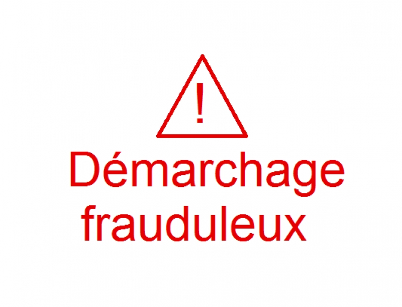 Attention démarchage fraudaleux
